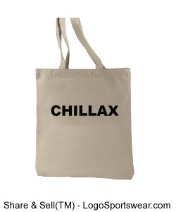 CHILLAX t-shirt, relax t-shirts Recycled Cotton Everyday Tote Design Zoom