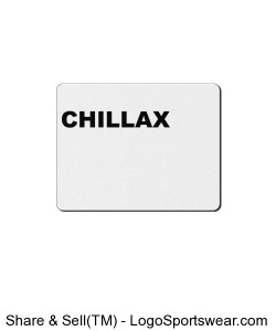 CHILLAX t-shirt, relax t-shirts Rectangular Imprinted Mousepad Design Zoom
